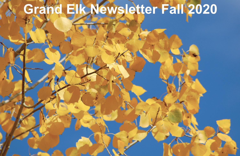 Grand Elk Fall 2020 Newsletter